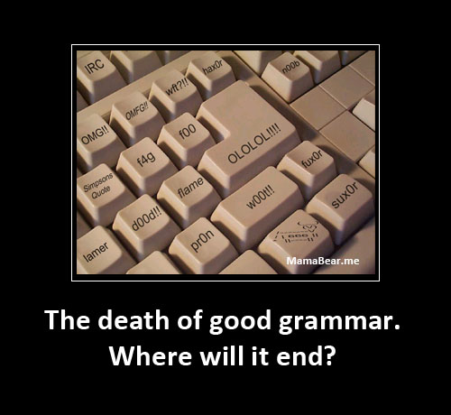 Death of good grammar